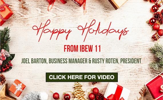 IBEW 11 Holiday Video Message